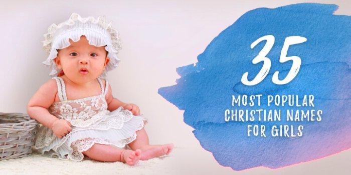 Popular christian girl names